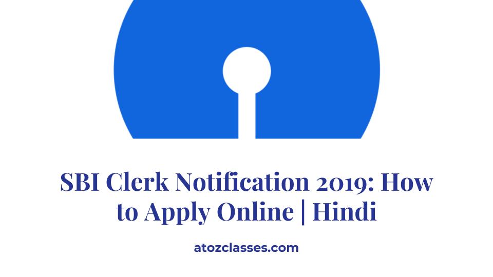 sbi clerk exam 2019 apply online gradeup