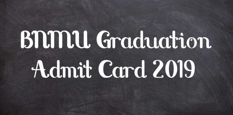 BNMU Graduation Admit Card 2019