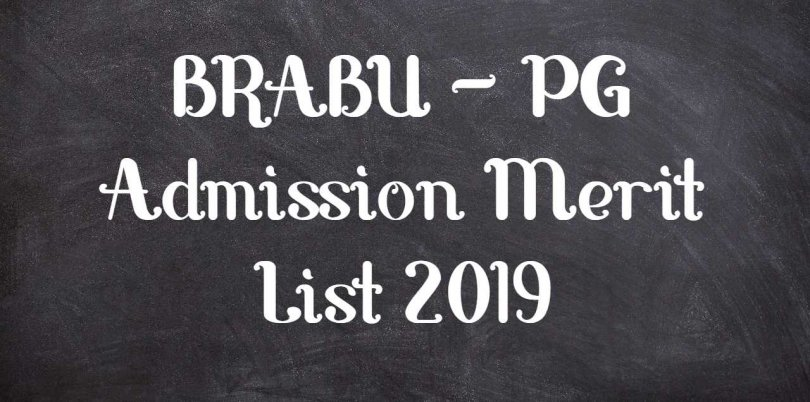 BRABU – PG Admission Merit List 2019