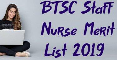 BTSC Staff Nurse Merit List 2019