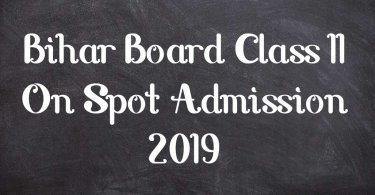 Bihar Board Class 11 On Spot Admission 2019