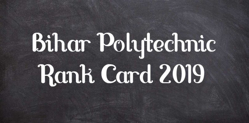 Bihar Polytechnic Rank Card 2019