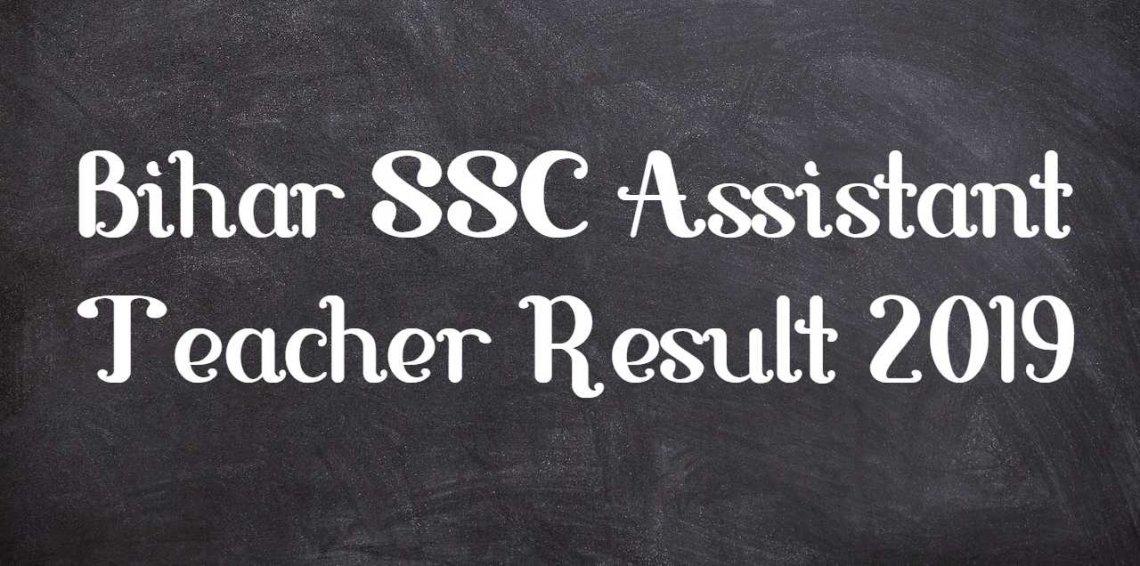 Bihar SSC Assistant Teacher Result 2019