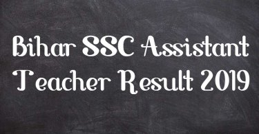 Bihar SSC Assistant Teacher Result 2019