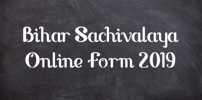 Bihar Sachivalaya Online Form 2019