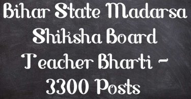 Bihar State Madarsa Shiksha Board Teacher Bharti - 3300 Posts