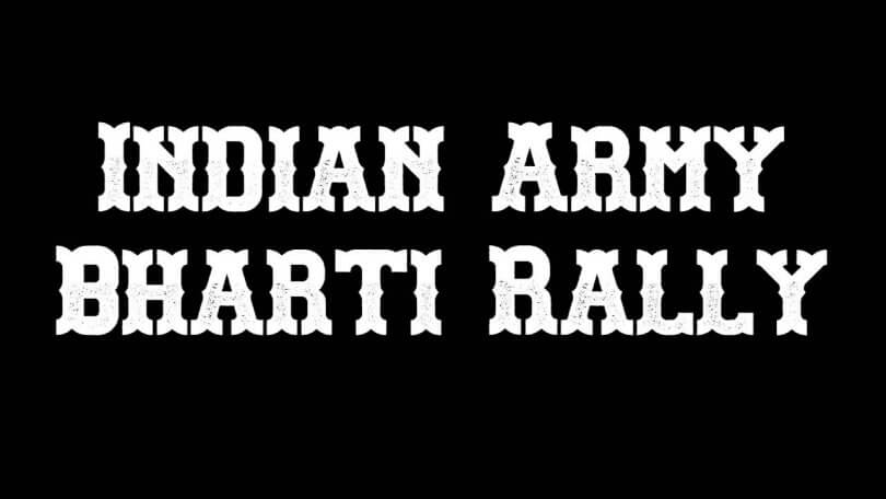 Indian Army Bharti Rally
