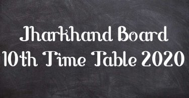 Jharkhand Board 10th Time Table 2020