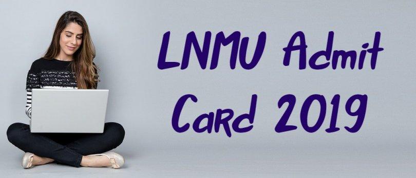 LNMU Admit Card 2019