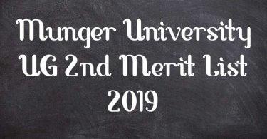 Munger University UG 2nd Merit List 2019
