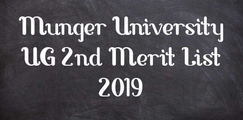 Munger University UG 2nd Merit List 2019