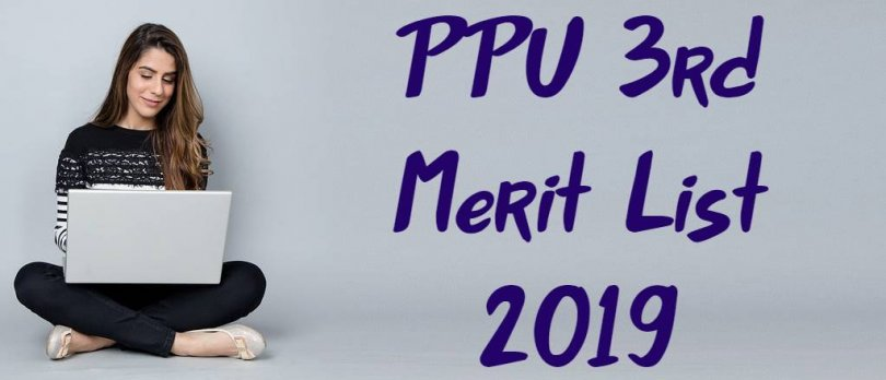 PPU 3rd Merit List 2019