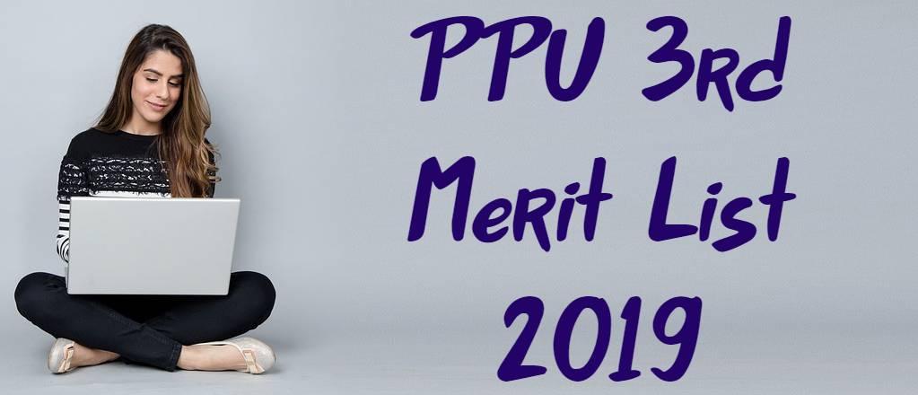 PPU 3rd Merit List 2019