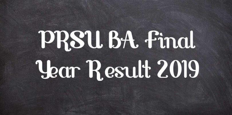PRSU BA Final Year Result 2019