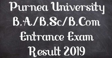 Purnea University B.A/B.Sc/B.Com Entrance Exam Result 2019