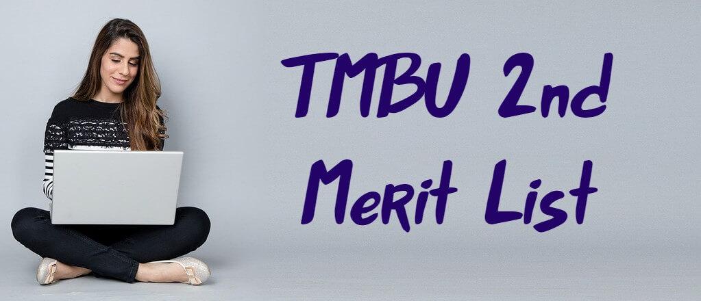 TMBU 2nd Merit List