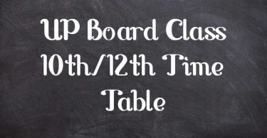 UP Board Class 10th/12th Time Table