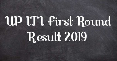 UP ITI First Round Result 2019