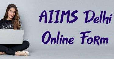 AIIMS Delhi Online Form