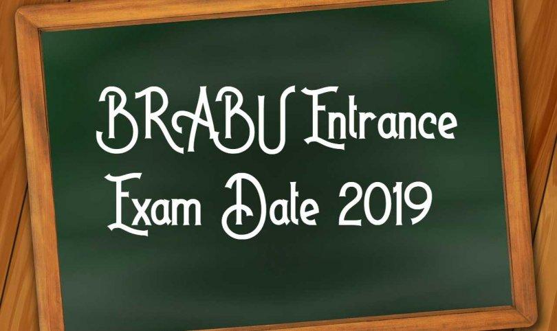 BRABU Entrance Exam Date 2019