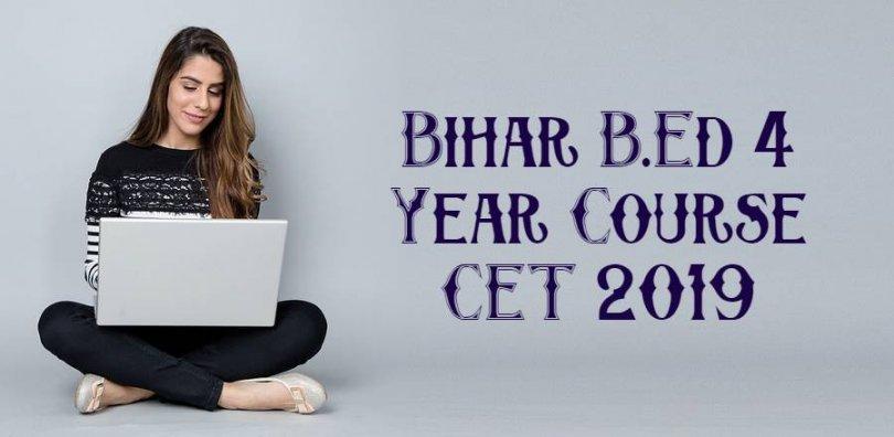 Bihar B.Ed 4 Year Course CET 2019