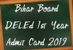 Bihar Board D.El.Ed 1st Year Admit Card 2019