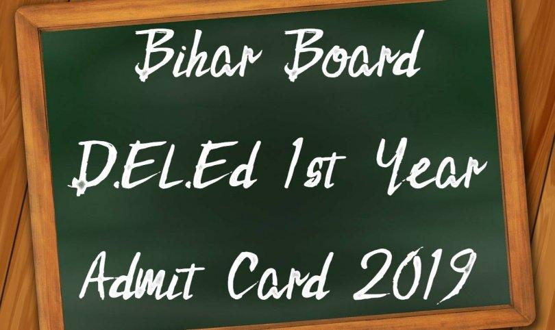 Bihar Board D.El.Ed 1st Year Admit Card 2019