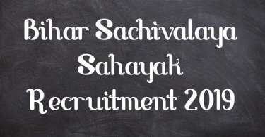 Bihar Sachivalaya Sahayak Recruitment