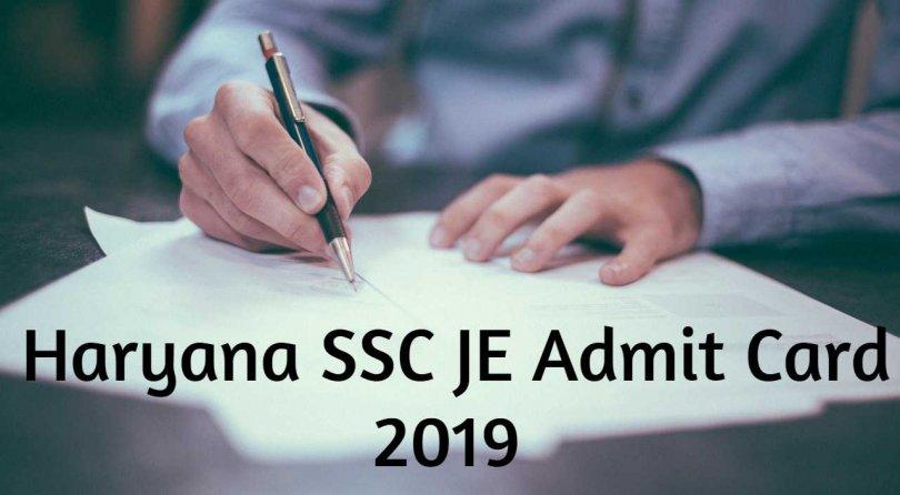 Haryana SSC JE Admit Card 2019