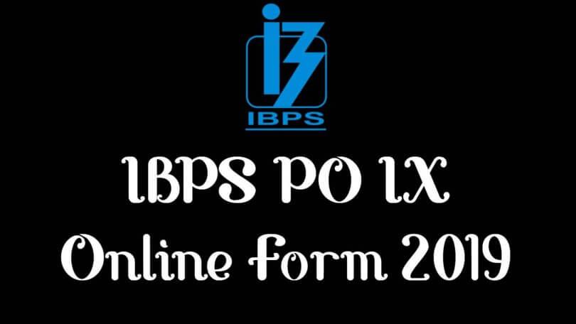 IBPS PO IX Online Form 2019