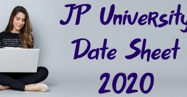 JP University Date Sheet 2020