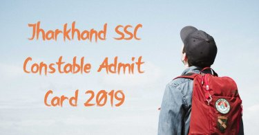 Jharkhand SSC Constable Admit Card 2019