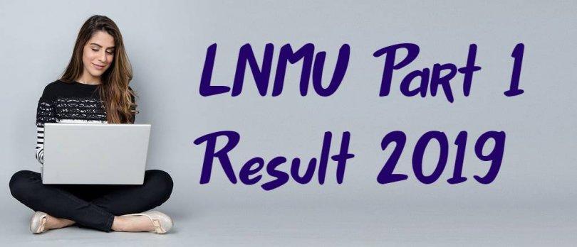 LNMU Part 1 Result 2019