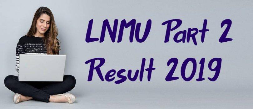 LNMU Part 2 Result 2019