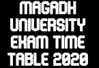 Magadh University Exam Time Table 2020