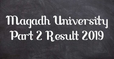 Magadh University Part 2 Result 2019