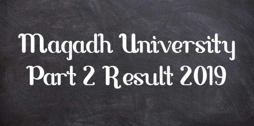 Magadh University Part 2 Result 2019 डाउनलोड करें