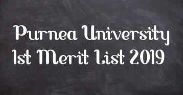 Purnea University 1st Merit List 2019