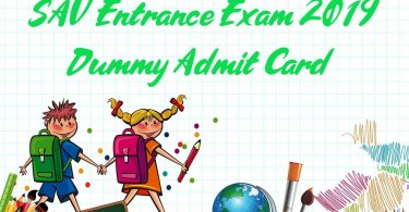 SAV Entrance Exam 2019 Dummy Admit Card