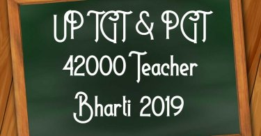 UP TGT & PGT 42000 Teacher Bharti 2019