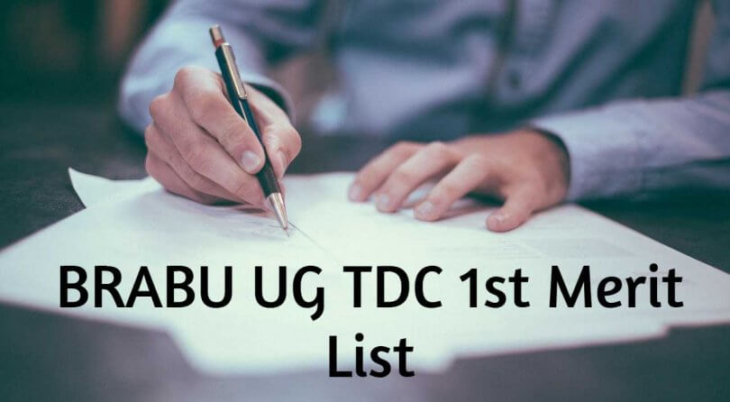 BRABU TDC 1st Merit List 2019