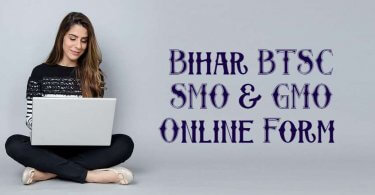Bihar BTSC SMO & GMO Online Form