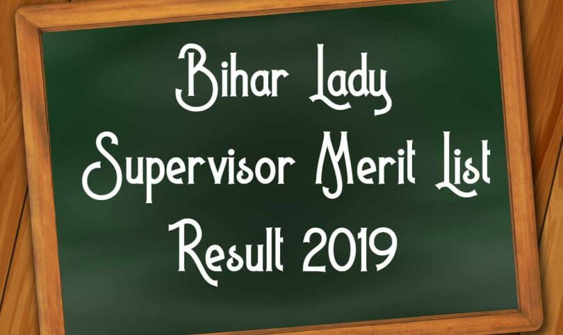 Bihar Lady Supervisor Merit List Result 2019