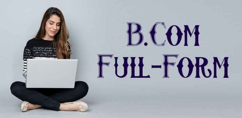 B.Com Full-Form