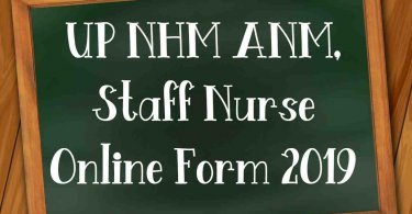 UP NHM ANM, Staff Nurse, Other Post Online Form 2019