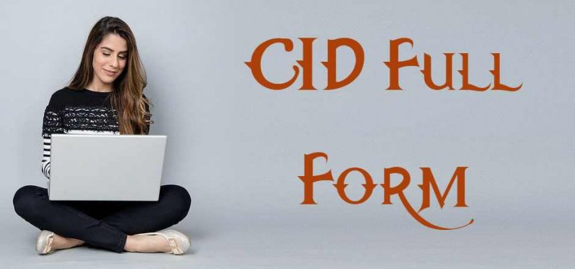 CID Full Form - CID Kya Hota Hai