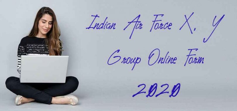 Indian Air Force X, Y Group Online Form 2020
