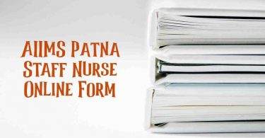 AIIMS Patna Staff Nurse