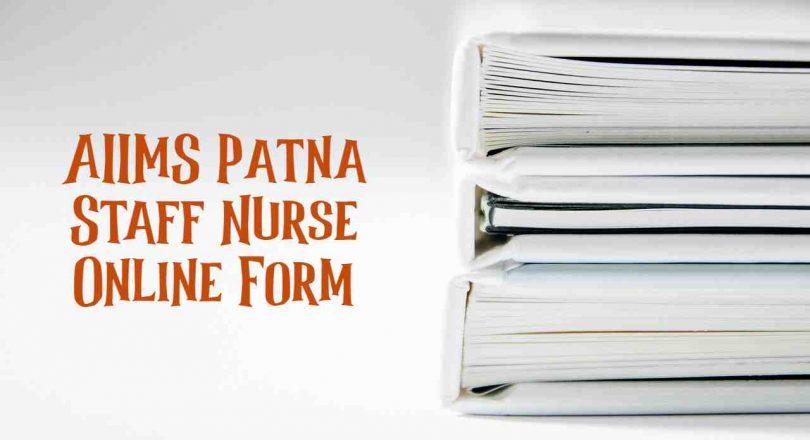 AIIMS Patna Staff Nurse
