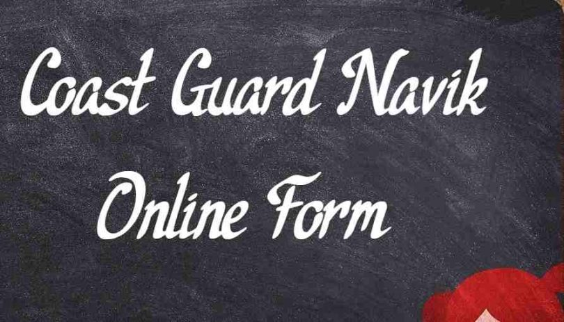 Coast Guard Navik Online Form
